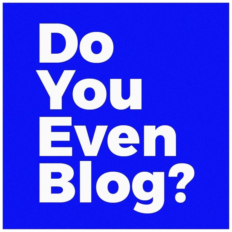 Do You Even Blog with Pete McPherson